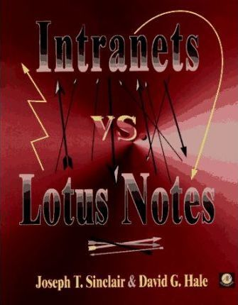 Intranets vs. Lotus Notes