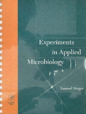 Experiments in Applied Microbiology