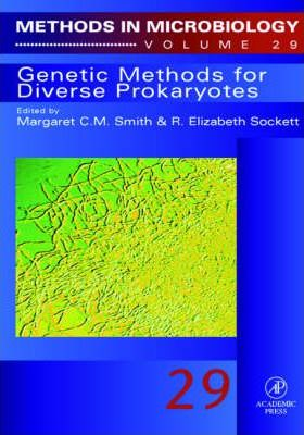 Genetic Methods for Diverse Prokaryotes: Volume 29
