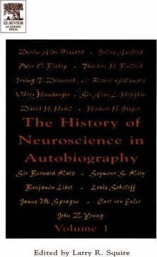 The History of Neuroscience in Autobiography: v. 1