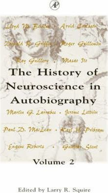 The History of Neuroscience in Autobiography: v.2