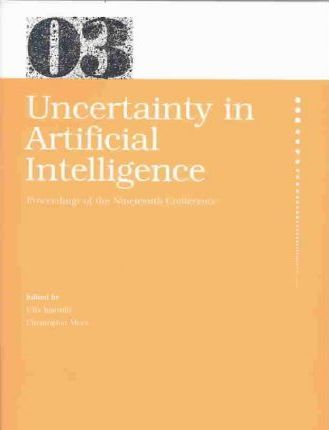 Uncertainty in Artificial Intelligence 2003