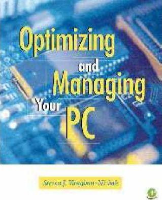 Managing and Optimizing Your PC