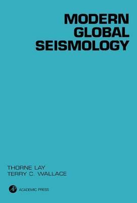Modern Global Seismology: Volume 58