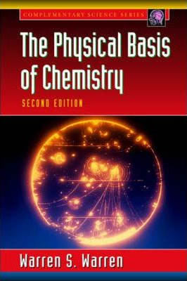The Physical Basis of Chemistry