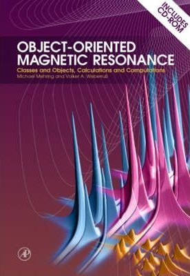 Object Oriented Magnetic Resonance