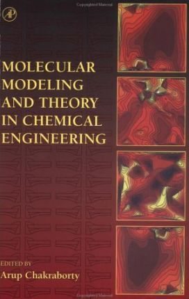 Molecular Modeling and Theory on Chemical Engineering