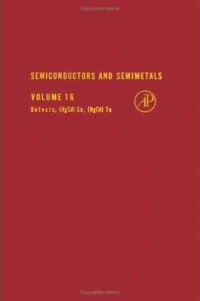 Semiconductors and Semimetals: Defects, (HgCd)Se, (HgCd)Te v. 16