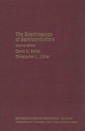 Semiconductors and Semimetals: Spectroscopy of Semiconductors v.36
