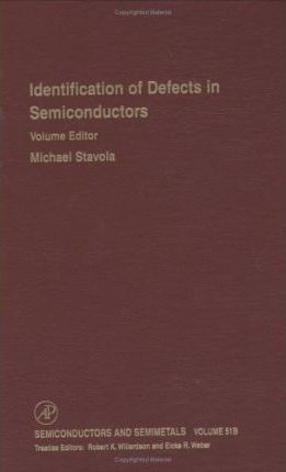 Identification of Defects in Semiconductors: Volume 51B