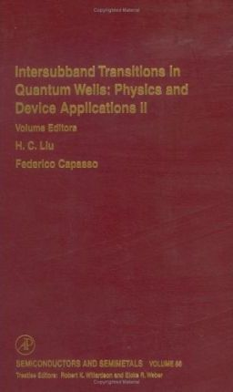 Intersubband Transitions in Quantum Wells: Physics and Device Applications II: Volume 66