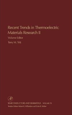 Recent Trends in Thermoelectric Materials Research, Part Two: Volume 70