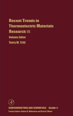 Recent Trends in Thermoelectric Materials Research: Part Three: Volume 71
