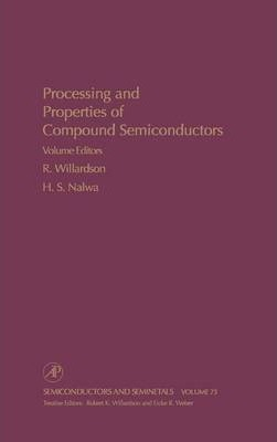 Processing and Properties of Compound Semiconductors: Volume 73