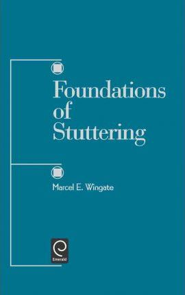 Foundations of Stuttering