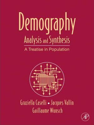 Demography: Analysis and Synthesis, Four Volume Set