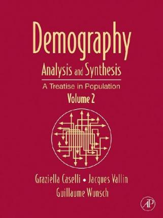 Demography: Analysis and Synthesis Volume 2