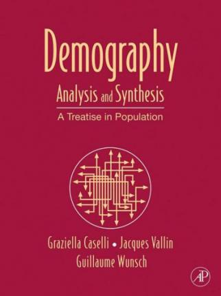 Demography: Analysis and Synthesis Volume 3