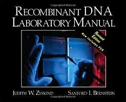 Recombinant DNA Laboratory Manual, Revised Edition