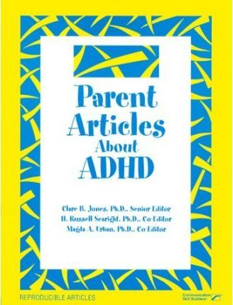 Parent Articles About Adhd