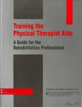 Training the Physical Therapist Aide