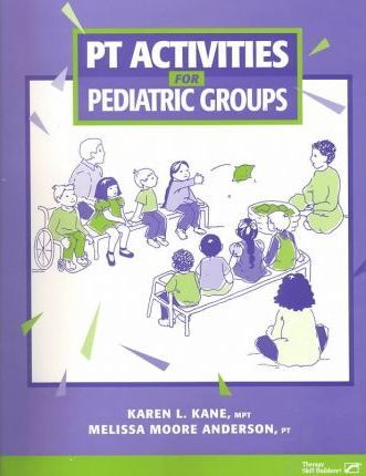 Pt Activities for Pediatric Groups