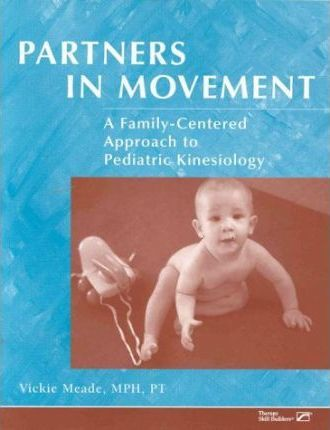 Partners in Movement: A Family-Centered Approach to Kinesiology