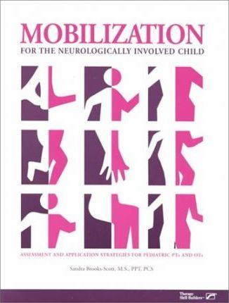 Mobilization for the Neurologically Involved Child