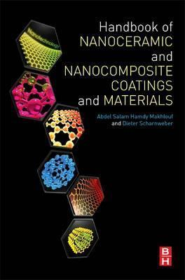 Handbook of Nanoceramic and Nanocomposite Coatings and Materials