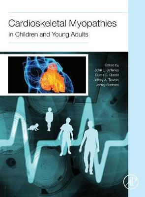 Cardioskeletal Myopathies in Children and Young Adults