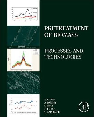 Pretreatment of Biomass: Processes and Technologies