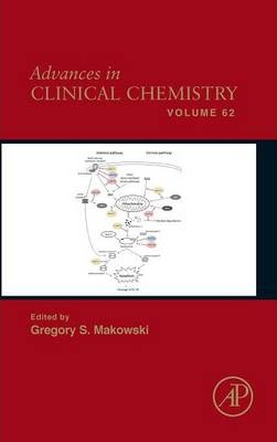 Advances in Clinical Chemistry: Volume 62