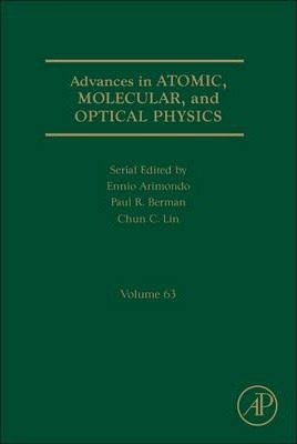 Advances in Atomic, Molecular, and Optical Physics: Volume 55