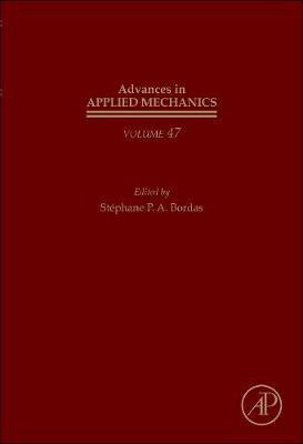 Advances in Applied Mechanics: Volume 47