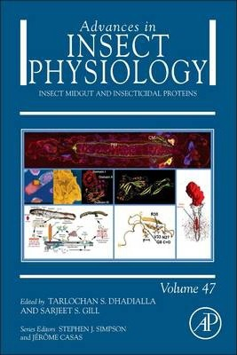Insect Midgut and Insecticidal Proteins: Volume 47
