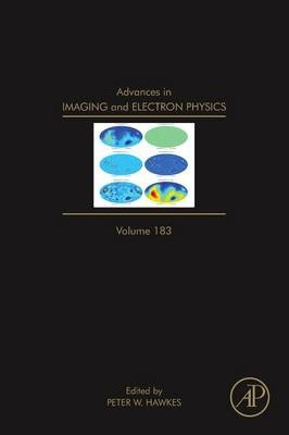 Advances in Imaging and Electron Physics: Volume 183