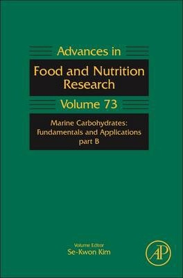 Marine Carbohydrates: Fundamentals and Applications, Part B: Volume 73