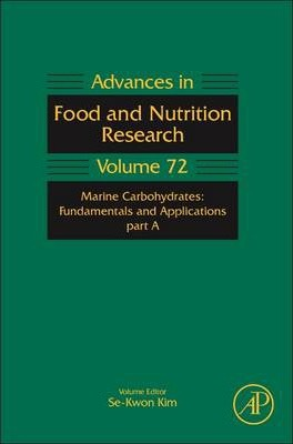 Marine Carbohydrates: Fundamentals and Applications, Part A: Volume 72