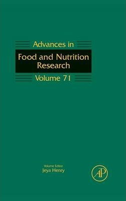 Advances in Food and Nutrition Research: Volume 71