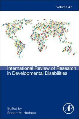 International Review of Research in Developmental Disabilities: Volume 47