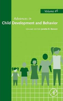 Advances in Child Development and Behavior: Volume 46