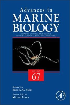 Advances in Cephalopod Science: Biology, Ecology, Cultivation and Fisheries: Volume 67