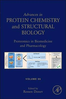 Proteomics in Biomedicine and Pharmacology: Volume 95