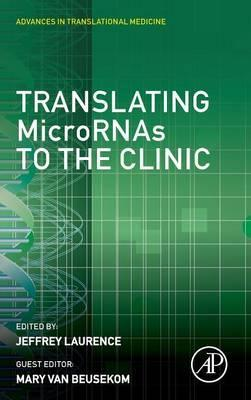 Translating MicroRNAs to the Clinic