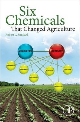 Six Chemicals That Changed Agriculture