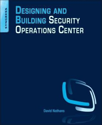 Designing and Building Security Operations Center : David