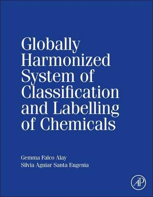 Globally Harmonized System of Classification and Labelling of Chemicals