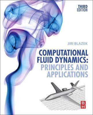 Computational Fluid Dynamics: Principles and Applications: (Book with Accompanying CD)