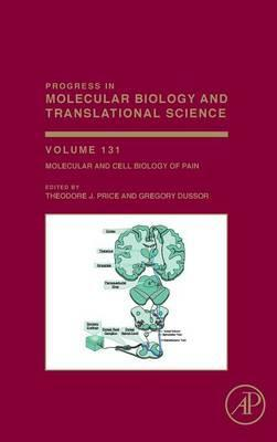Molecular and Cell Biology of Pain: Volume 131