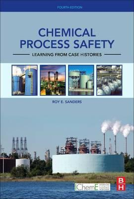 Chemical Process Safety 4e